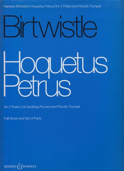 Image for Hoquetus Petrus for 2 Flutes and Piccolo Trumpet - Full Score & Set of Parts