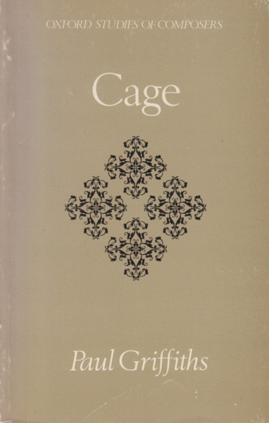 Image for Cage - Oxford Studies of Composers