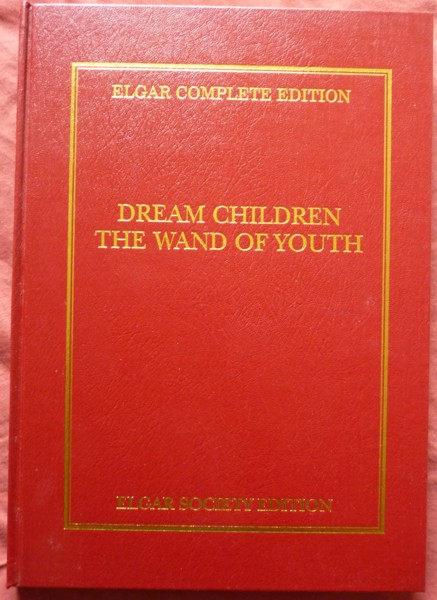 Image for Dream Children & The Wand of Youth, Suites I & II Full Score - Elgar Complete Edition Volume 25
