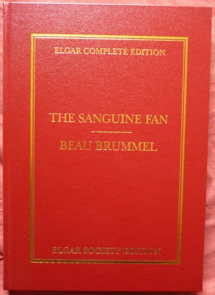 Image for The Sanguine Fan & Beau Brummel - Elgar Complete Edition Volume 21