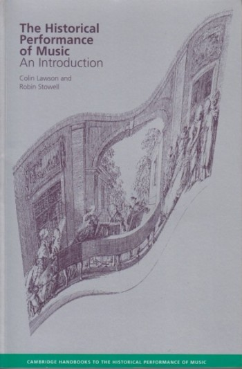 Image for The Historical Performance of Music - An Introduction