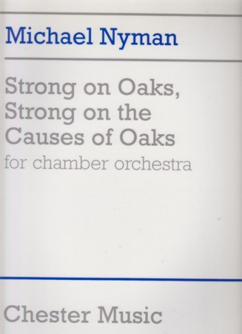 Image for Strong on Oaks, Strong on the Causes of Oaks for Chamber Orchestra - Full Score