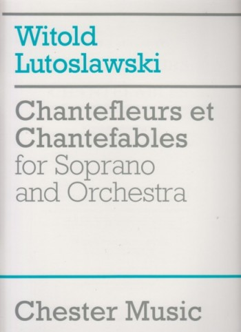 Image for Chantefleurs et Chantefables for Soprano and Orchestra - Full Score