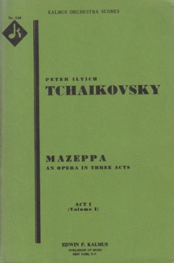 Image for Mazeppa, Opera in Three Acts - Study Score