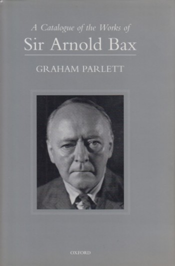 Image for A Catalogue of the Works of Sir Arnold Bax