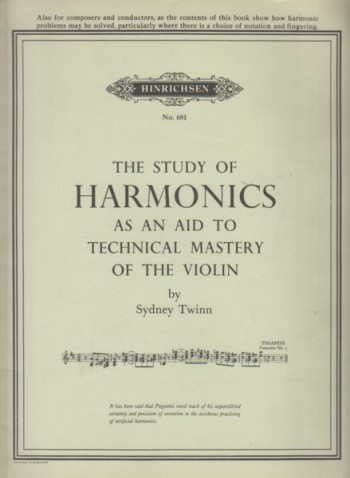 Image for The Study of Harmonics as an aid to Technical Mastery of the Violin