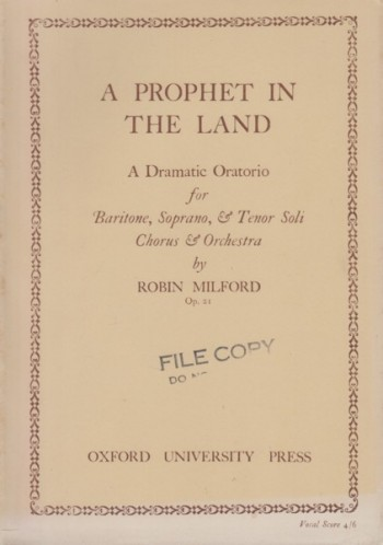 Image for A Prophet in the Land, A Dramatic Oratorio Op.21 - Vocal Score
