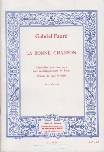 Image for La Bonne Chanson, 9 Melodies Op.61 - High Voice