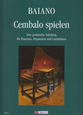 Image for Playing Harpsichord - A Practical Guide for Pianists, Organists and Harpsichordists
