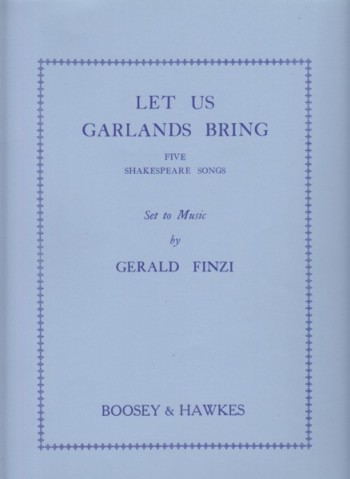 Image for Let Us Garlands Bring - Five Shakespeare Songs for Voice and Piano