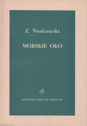 Image for Morskie Oko (The Eye of the Sea), Concert Overture, Op.19 - Study Score