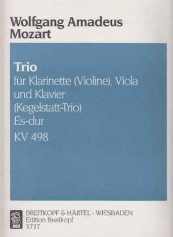 "Image for Trio i9n E flat major, KV 498 for Clarinet in B flat (or Violin), Viola & Piano ""Kegelstatt"" - Set of Parts"