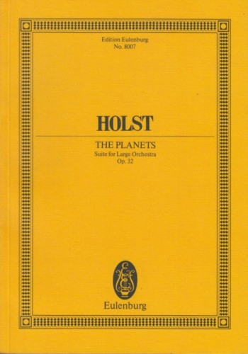 Image for The Planets, Suite for Large Orchestra Op.32 - Study Score