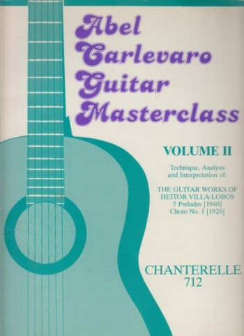 Image for Guitar Masterclass Volume II - The Guitar Works of Heitor Villa-Lobos