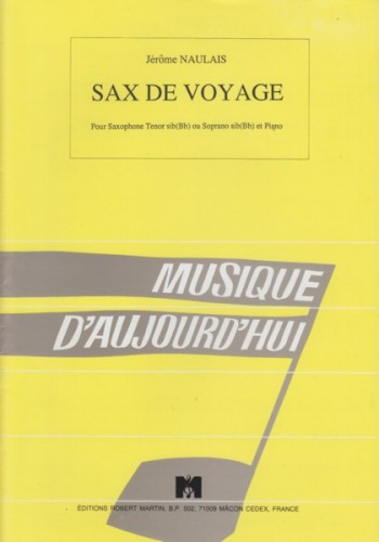 Image for Sax de Voyage for Soprano or Tenor Saxophone and Piano