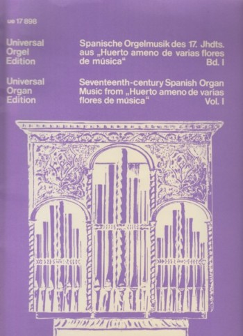 "Image for Seventeenth Century Spanish Organ Music from ""Huerto ameno de varias flores de musica"" - Volume I"