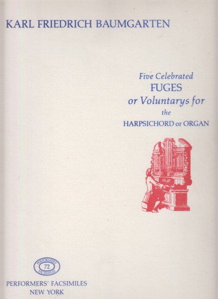 Image for Five Celebrated Fuges or Voluntarys for the Harpsichord or Organ - Facsimile Edition