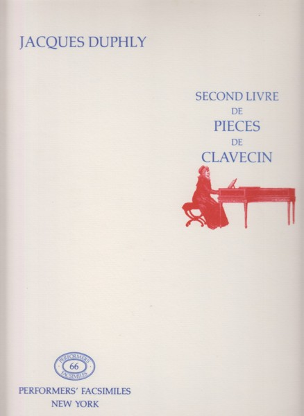 Image for Second Livre de Pieces de Clavecin - Facsimile Edition