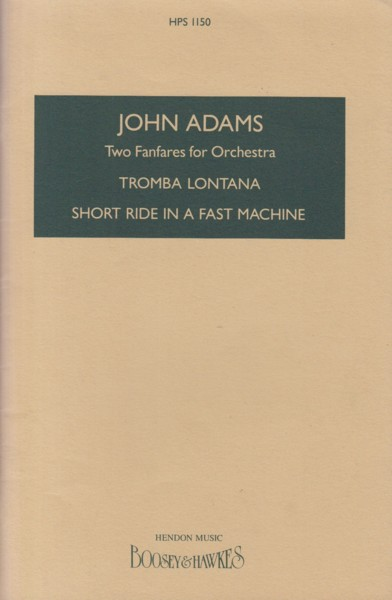 Image for Two Fanfares for Orchestra (Tromba Lontana & Short Ride in a Fast Machine) - Study Score