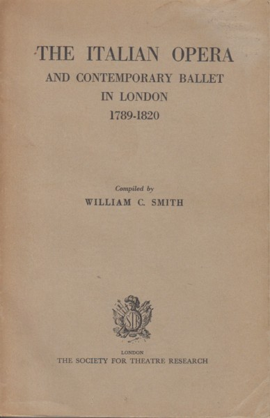 Image for The Italian Opera and Contemporary Ballet in London 1789-1820