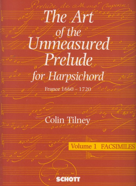 Image for The Art of the Unmeasured Prelude for Harpsichord . France 1660 - 1720