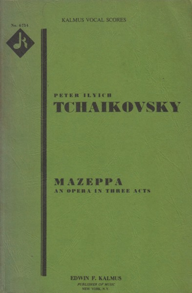 Image for Mazeppa, Opera in Three Acts - Vocal Score